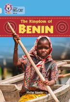 The Kingdom of Benin: Band 17/Diamond (Collins Big Cat)