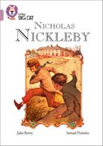 Nicholas Nickleby: Band 18/Pearl (Collins Big Cat) Paperback  by Julie Berry