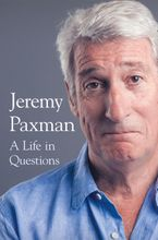 A Life in Questions Hardcover  by Jeremy Paxman