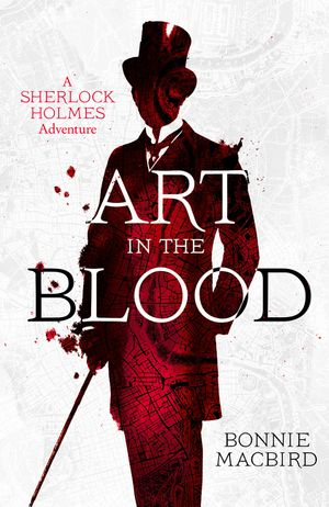 Art in the Blood (A Sherlock Holmes Adventure) book image