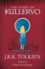 The Story of Kullervo Paperback  by J. R. R. Tolkien