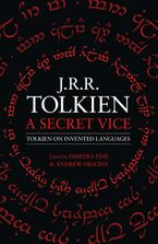A Secret Vice: Tolkien on Invented Languages Paperback  by J. R. R. Tolkien