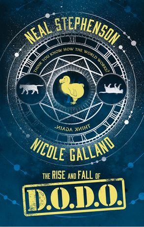 Rise and Fall of the D.O.D.O. by Neal Stephenson and Nicole Galland