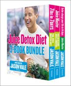 The Juice Detox Diet 3-Book Collection eBook DGO by Jason Vale