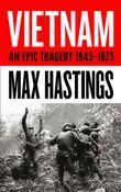 vietnam-an-epic-tragedy-1945-1975