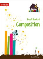 Composition Year 4 Pupil Book (Treasure House) Paperback  by Chris Whitney