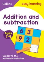 Addition and Subtraction Ages 7-9: Prepare for school with easy home learning (Collins Easy Learning KS2) Paperback  by Collins Easy Learning