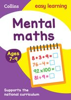 Mental Maths Ages 7-9: Prepare for school with easy home learning (Collins Easy Learning KS2) Paperback  by Collins Easy Learning