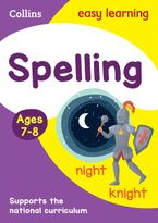 Spelling Ages 7-8: New Edition (Collins Easy Learning KS2) Paperback  by Collins Easy Learning