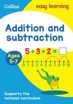 Addition and Subtraction Ages 5-7: Prepare for school with easy home learning (Collins Easy Learning KS1) Paperback  by Collins Easy Learning