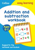 Addition and Subtraction Workbook Ages 5-7: Prepare for school with easy home learning (Collins Easy Learning KS1) Paperback  by Collins Easy Learning
