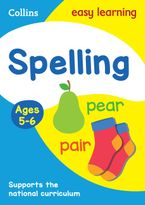 Spelling Ages 5-6: Prepare for school with easy home learning (Collins Easy Learning KS1) Paperback  by Collins Easy Learning