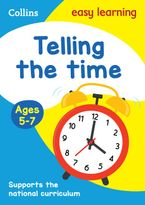 Telling the Time Ages 5-7: Prepare for school with easy home learning (Collins Easy Learning KS1) Paperback  by Collins Easy Learning