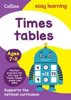 Times Tables Ages 7-11: Prepare for school with easy home learning (Collins Easy Learning KS2) Paperback  by Collins Easy Learning