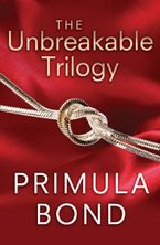 The Unbreakable Trilogy eBook DGO by Primula Bond