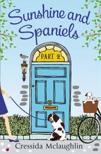 Sunshine and Spaniels (A novella): A happy, yappy love story (Primrose Terrace Series, Book 2) eBook DGO by Cressida McLaughlin