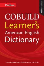 Collins COBUILD Learner's American English Dictionary Paperback  by