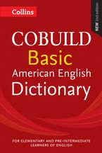 Collins COBUILD Basic American English Dictionary Paperback  by