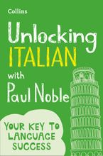 Unlocking Italian with Paul Noble Paperback  by Paul Noble