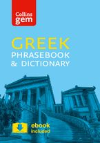 Collins Greek Phrasebook and Dictionary Gem Edition: Essential phrases and words in a mini, travel-sized format (Collins Gem) Paperback  by Collins Dictionaries