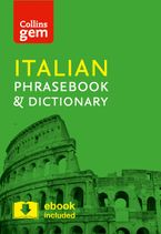 Collins Italian Phrasebook and Dictionary Gem Edition: Essential phrases and words in a mini, travel-sized format (Collins Gem) Paperback  by Collins Dictionaries