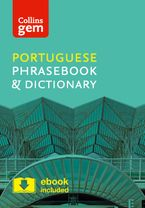 Collins Portuguese Phrasebook and Dictionary Gem Edition: Essential phrases and words in a mini, travel-sized format (Collins Gem) Paperback  by Collins Dictionaries