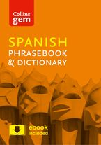 Collins Spanish Phrasebook and Dictionary Gem Edition: Essential phrases and words in a mini, travel-sized format (Collins Gem) Paperback  by Collins Dictionaries
