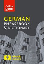 Collins German Phrasebook and Dictionary Gem Edition: Essential phrases and words in a mini, travel-sized format (Collins Gem) Paperback  by Collins Dictionaries