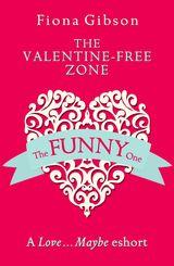 The Valentine-Free Zone: A Love...Maybe Valentine eShort