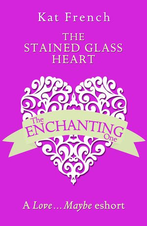 The Stained Glass Heart: A Love…Maybe Valentine eShort book image