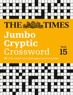 The Times Jumbo Cryptic Crossword Book 15: The world's most challenging cryptic crossword Paperback  by The Times Mind Games
