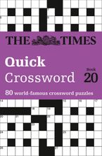 The Times Quick Crossword Book 20: 80 General Knowledge Puzzles from The Times 2 Paperback  by The Times Mind Games