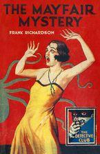 The Mayfair Mystery: 2835 Mayfair (Detective Club Crime Classics) eBook  by Frank Richardson