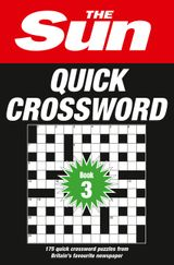 The Sun Quick Crossword Book 3: 175 quick crossword puzzles from Britain's favourite newspaper