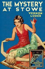 The Mystery at Stowe (Detective Club Crime Classics) eBook  by Vernon Loder