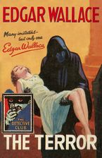 The Terror (Detective Club Crime Classics) Hardcover  by Edgar Wallace