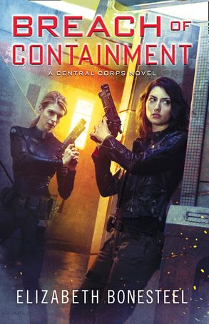 Cover image - Breach of Containment (A Central Corps Novel, Book 3)