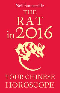 the-rat-in-2016-your-chinese-horoscope