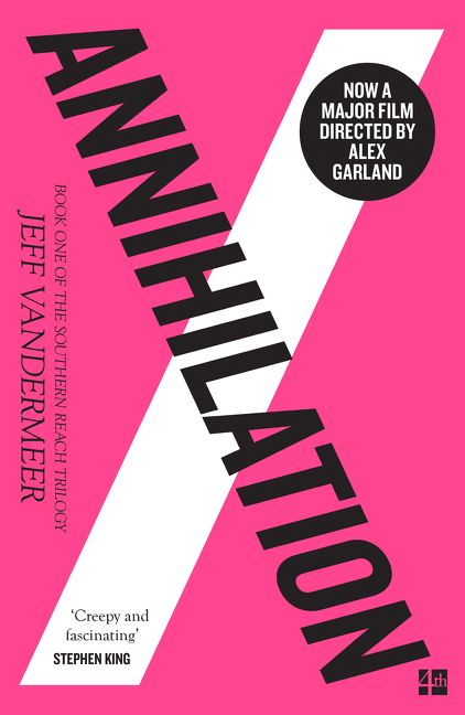 The Southern Reach Trilogy (1) - Annihilation