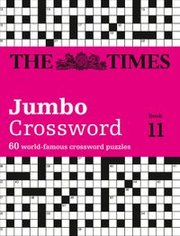 the-times-2-jumbo-crossword-book-11-60-large-general-knowledge-crossword-puzzles-the-times-crosswords