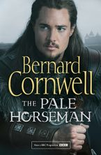 The Pale Horseman (The Last Kingdom Series, Book 2) Paperback MDT by Bernard Cornwell