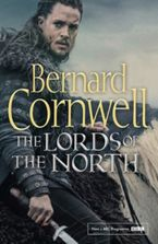 The Lords of the North (The Last Kingdom Series, Book 3) Paperback MDT by Bernard Cornwell