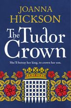 The Tudor Crown Paperback  by Joanna Hickson