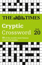 The Times Cryptic Crossword Book 20: 80 of the world's most famous crossword puzzles Paperback  by The Times Mind Games