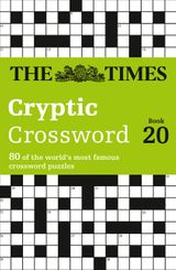 The Times Cryptic Crossword Book 20: 80 of the world's most famous crossword puzzles