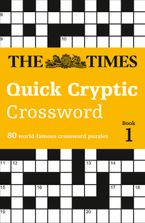 The Times Quick Cryptic Crossword Book 1: 80 world-famous crossword puzzles (The Times Crosswords) Paperback  by The Times Mind Games