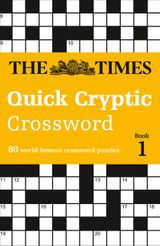 The Times Quick Cryptic Crossword book 1: 100 world-famous crossword puzzles