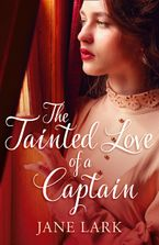 The Tainted Love of a Captain (The Marlow Family Secrets, Book 8) eBook DGO by Jane Lark