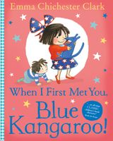 When I First Met You, Blue Kangaroo!