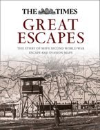 Great Escapes: The story of MI9's Second World War escape and evasion maps Hardcover  by Barbara Bond